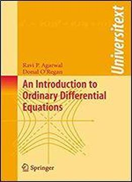 An Introduction To Ordinary Differential Equations (universitext)