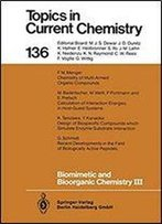 Biomimetic And Bioorganic Chemistry Iii (Topics In Current Chemistry)