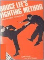 Bruce Lee's Fighting Method, Vol. 1