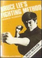 Bruce Lee's Fighting Method, Vol. 4: Advanced Techniques