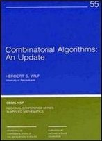 Combinatorial Algorithms : An Update (Cbms-Nsf Regional Conference Series In Applied Mathematics)