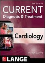 Current Diagnosis And Treatment Cardiology (5th Edition)