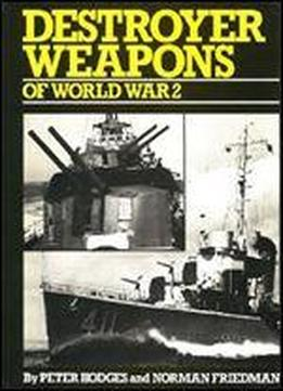 Destroyer Weapons Of World War 2