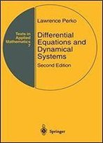 Differential Equations And Dynamical Systems (Texts In Applied Mathematics)