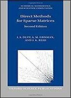 Direct Methods For Sparse Matrices (Numerical Mathematics And Scientific Computation)