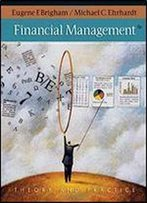Financial Management: Theory And Practice + Thomson One - Business School Edition 1-Year Printed Access Card (Available Titles Cengagenow)