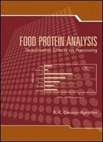 Food Protein Analysis: Quantitative Effects On Processing