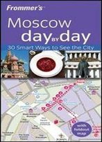 Frommer's Moscow Day