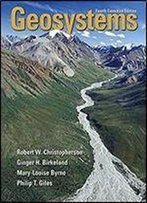 Geosystems: An Introduction To Physical Geography (4th Edition)