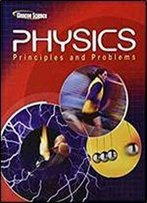 Glencoe Science - Physics Principles And Problems