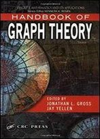 Handbook Of Graph Theory (Discrete Mathematics And Its Applications) 2nd Edition