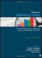 Handbook Of Marketing Scales: Multi-Item Measures For Marketing And Consumer Behavior Research, Third Edition