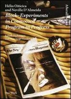 Helio Oiticica And Neville D'Almeida: Block-Experiments In Cosmococa: Program In Progres