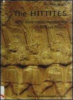 Hittites: And Their Contemporaries In Asia Minor (Ancient Peoples And Places)