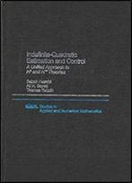 Indefinite-Quadratic Estimation And Control: A Unified Approach To H2 And H-Infinity Theories (Studies In Applied And Numerical Mathematics)