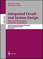 Integrated Circuit And System Design (13th International Workshop, Patmos 2003)