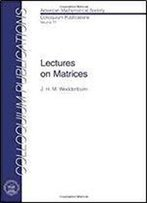 Lectures On Matrices (American Mathematical Society Colloquium Publications)