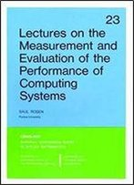 Lectures On The Measurement And Evaluation Of The Performance Of Computing Systems (Cbms-Nsf Regional Conference Series In Applied Mathematics)