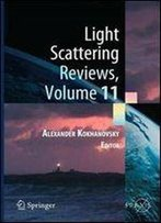 Light Scattering Reviews, Volume 11: Light Scattering And Radiative Transfer