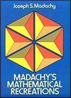 Madachy's Mathematical Recreations