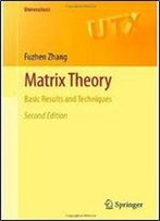 Matrix Theory: Basic Results And Techniques (2nd Edition)