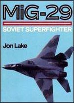 Mig-29: Soviet Superfighter (osprey Colour Series)