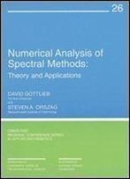 Numerical Analysis Of Spectral Methods : Theory And Applications (Cbms-Nsf Regional Conference Series In Applied Mathematics