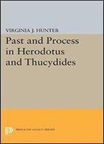 Past And Process In Herodotus And Thucydides