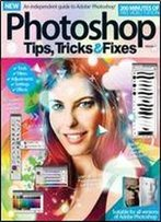 Photoshop Tips, Tricks & Fixes Volume 7 Revised Edition