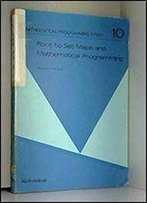Point-To-Set Maps And Mathematical Programming (Mathematical Programming Study)