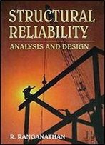 Structural Reliability Analysis And Design