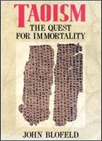 Taoism: The Quest For Immortality