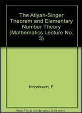 The Atiyah-singer Theorem And Elementary Number Theory (mathematics Lecture No. 3)