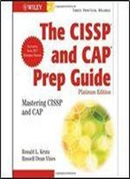 The Cissp And Cap Prep Guide