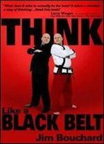 Think Like A Black Belt
