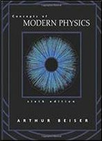 Concepts Of Modern Physics, 6th Edition