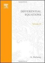 Differential Equation: Stability, Oscillations, Time Lags, Volume 23 (Mathematics In Science And Engineering)