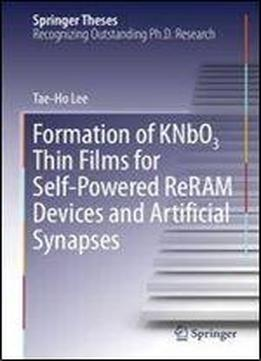 Formation Of Knbo3 Thin Films For Self-powered Reram Devices And Artificial Synapses