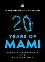 In The Life Of A Film Festival : 20 Years Of Mami