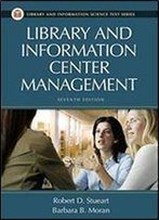 Library And Information Center Management (Library & Information Science Text)