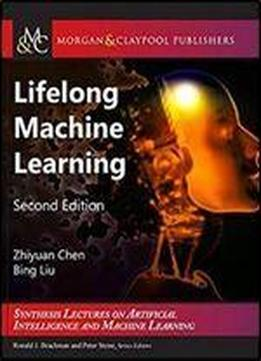 Lifelong Machine Learning, Second Edition