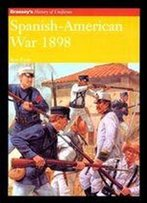 Spanish-American War 1898 (Brassey's History Of Uniforms)