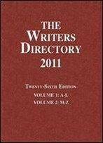 The Writers Directory 2011, 2 Volume Set, 26th Edition