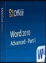 Word 2010 Advanced Part I