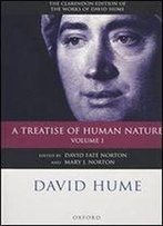 David Hume: A Treatise Of Human Nature: Volume 1: Texts