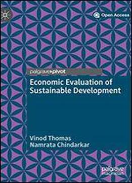 Economic Evaluation Of Sustainable Development