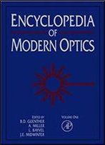 Encyclopedia Of Modern Optics