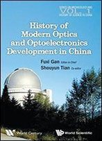 History Of Modern Optics And Optoelectronics Development In China