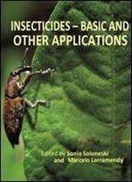 Insecticides Basic And Other Applications