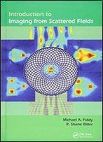Introduction To Imaging From Scattered Fields